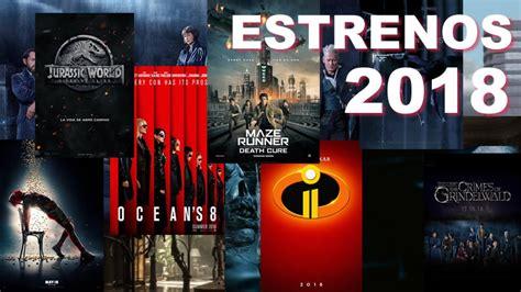 Los estrenos más esperados del 2018 - Video Instan