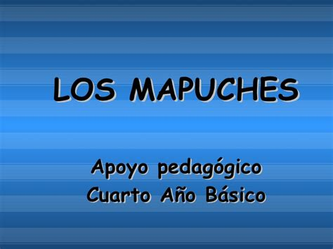 Los Mapuches 4