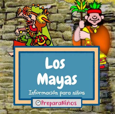 Los Mayas: Resumen Para Niños ¿Quienes Eran y Cómo Vivían?