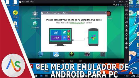 Los mejores emuladores de Android para PC - ilmaistro ...
