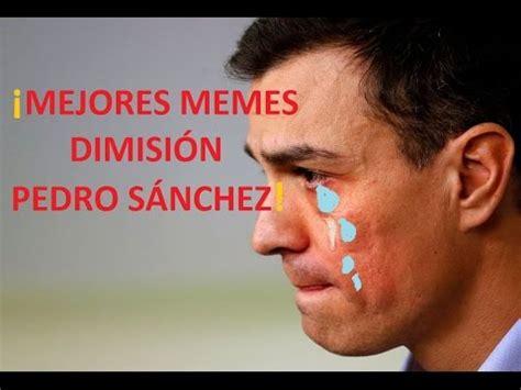 ¡Los Mejores Memes de Pedro Sánchez! - YouTube