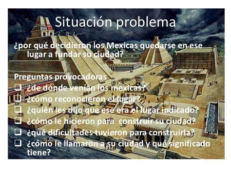 Los mexicas tarea de historia