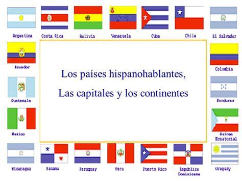 Los países hispanohablantes, Las capitales y los ...