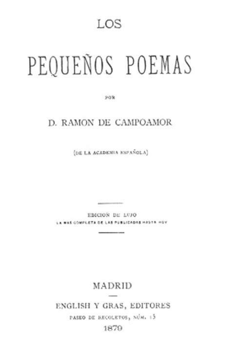 Los pequeños poemas / Ramón de Campoamor | Biblioteca ...