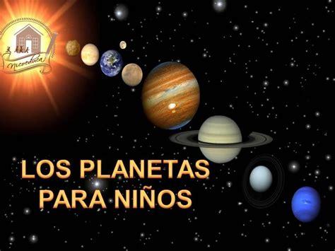 LOS PLANETAS PARA NIÑOS - YouTube