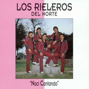 Los Rieleros Del Norte | Discografía de Los Rieleros Del ...