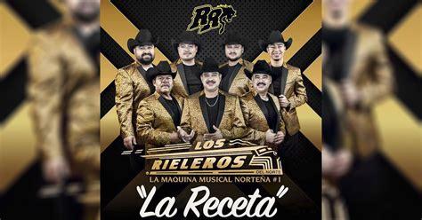 Los Rieleros Del Norte - La Receta (letra y video oficial)