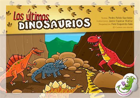 Los últimos dinosaurios.Cuento infantil ilustrado by ...