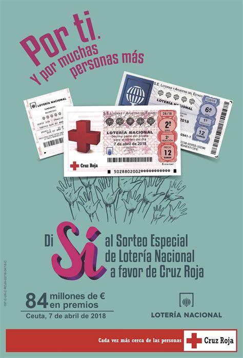 Lotería Nacional. Especial Cruz Roja. Información del ...