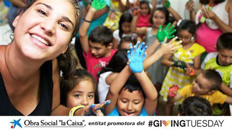 """L'Obra Social """"la Caixa"""" participa en el #GivingTuesday"""