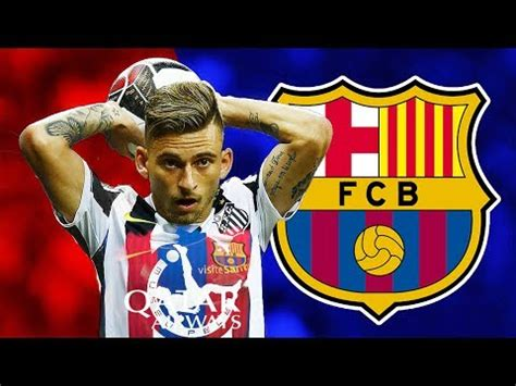 Lucas Lima Welcome to FC Barcelona 2017-2018 - YouTube