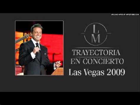 Luis Miguel - 9. Boleros Medley @ Las Vegas 2009 - YouTube
