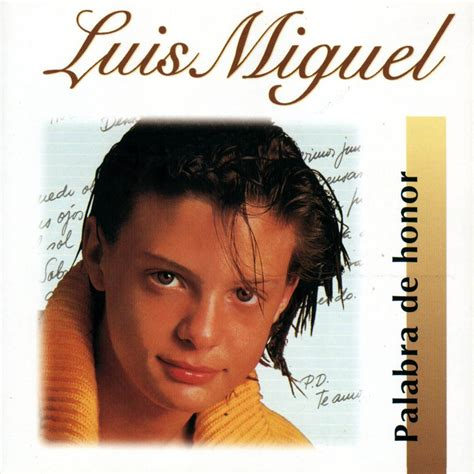 Luis Miguel - album Palabra de honor @ kids'music