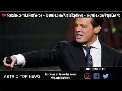 LUIS MIGUEL ANUNCIA GIRA 2018 | ASTRID TOP NEWS   YouTube