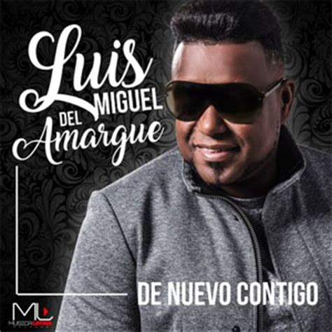 Luis Miguel Del Amargue | Discografía de Luis Miguel Del ...