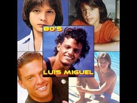 Luis Miguel   Mix 1982 89 | Youtube Music Lyrics