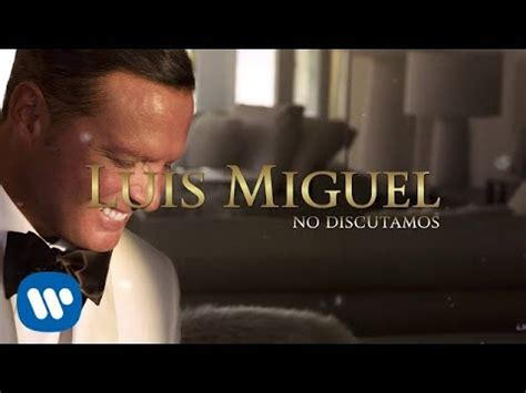 Luis Miguel on YouTube Music Videos