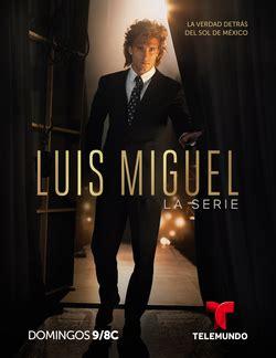 Luis Miguel (TV series) - Wikipedia