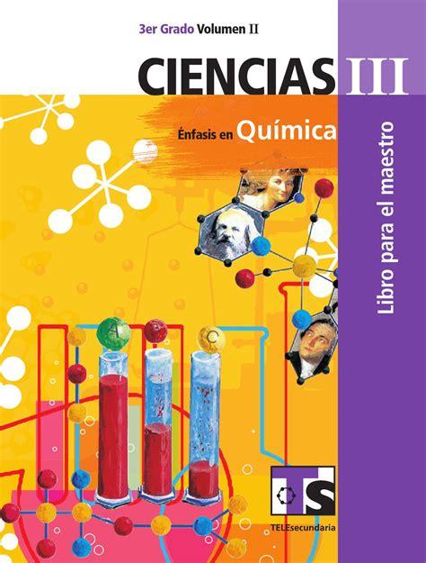 Maestro. Ciencias 3er. Grado Volumen II by Rarámuri   Issuu