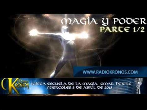 MAGIA Y PODER parte 1/2   YouTube
