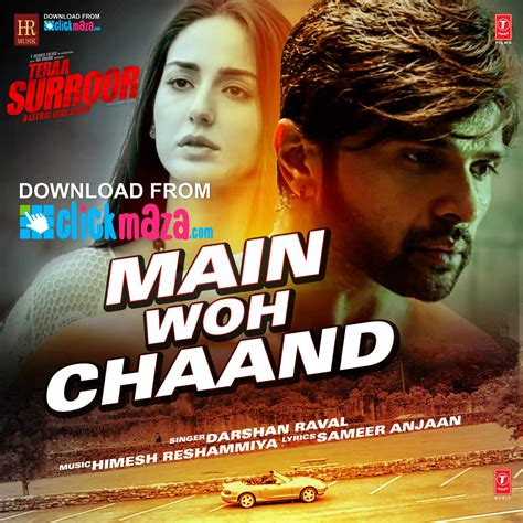 Main Woh Chaand - Teraa Surroor - Darshan Raval - (Free ...