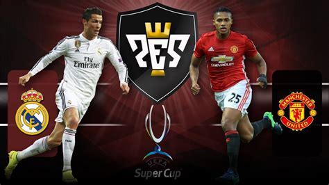 Manchester United 1 x 0 Real Madrid  Supercopa de Europa ...