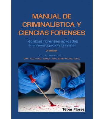 Manual de Criminalística y Ciencias Forenses   Editorial ...