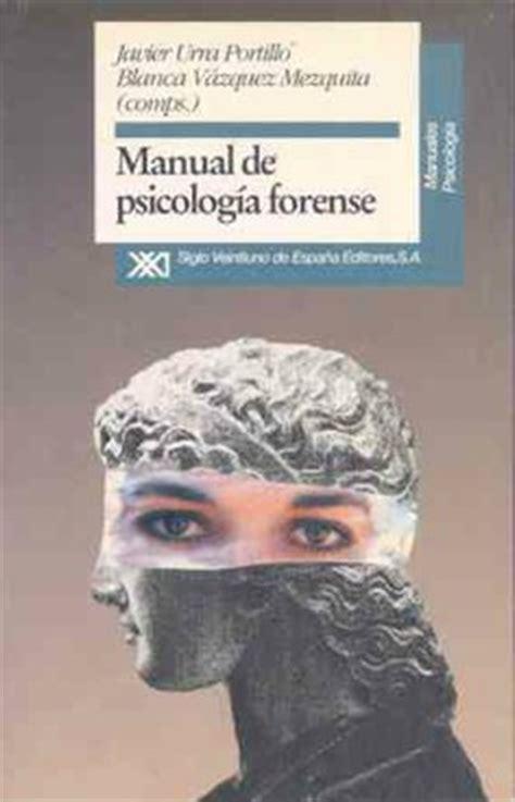 Manual de psicología forense   Siglo XXI Editores