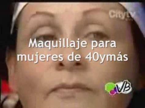 Maquillaje después de los 40 - YouTube