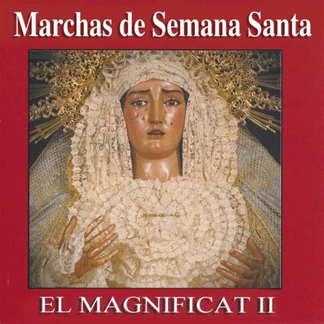 Marchas de Semana Santa. El Magnificat II | Various ...
