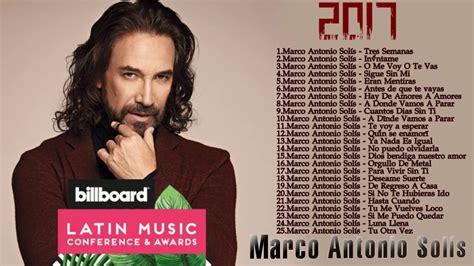 Marco Antonio Solís sus mejores éxitos mix 2017 Marco ...