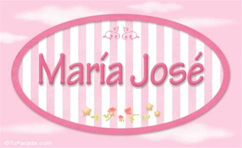 Maria José   Nombre decorativo   Niñas   Nombres imágenes ...