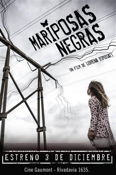Mariposas negras (2015) - FilmAffinity