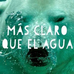 Más claro que el agua. Frases hechas en español - Dencanto ...