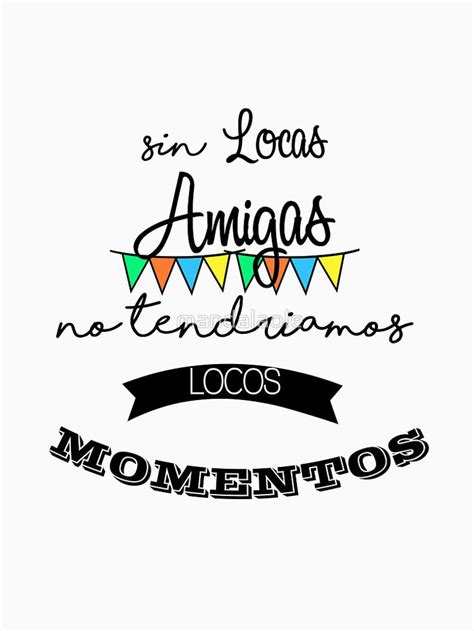 Más de 25 ideas increíbles sobre Frases Amigas Locas en ...