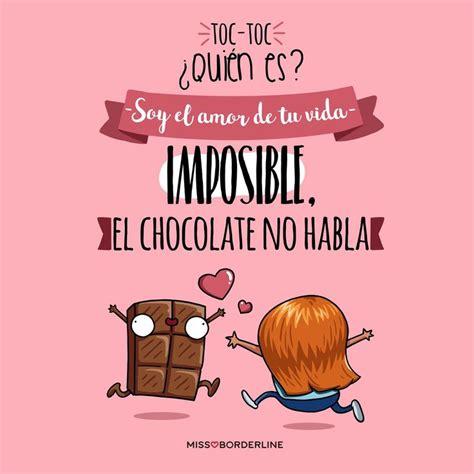 Más de 25 ideas increíbles sobre Frases de chocolate en ...