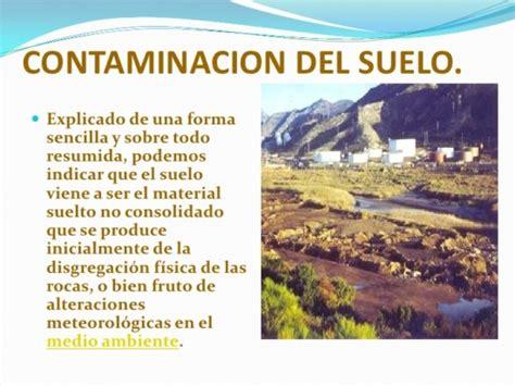 Más información sobre la Contaminación del Suelo ...