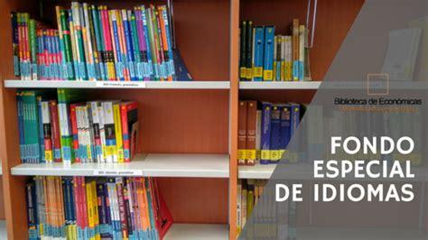 Más libros de idiomas en la Biblioteca de Económicas ...
