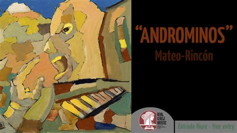 Mateo-Rincón 2016, Androminos. En Reial Cercle Artístic ...