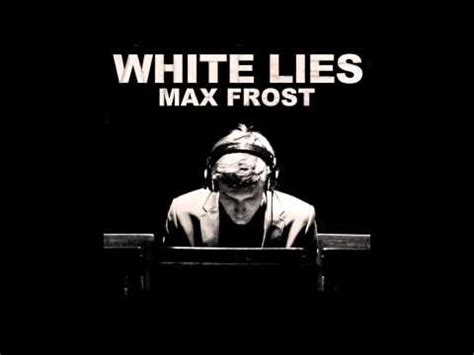 Max Frost Music, Lyrics, Songs, and Videos