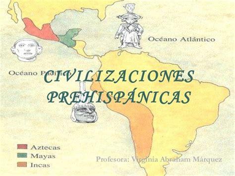 MAYAS , INCAS Y AZTECAS.