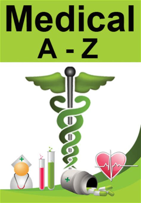 Medical Dictionary: A-Z Medical Medical Dictionary