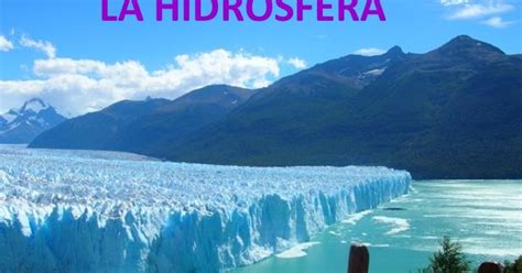 Medio Ambiente: ¿QUE ES LA HIDROSFERA?