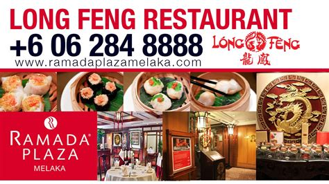 Melaka Best Chinese Restaurant | Long Feng Chinese ...