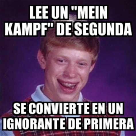 Meme Bad Luck Brian   lee un  mein kampf  de segunda se ...
