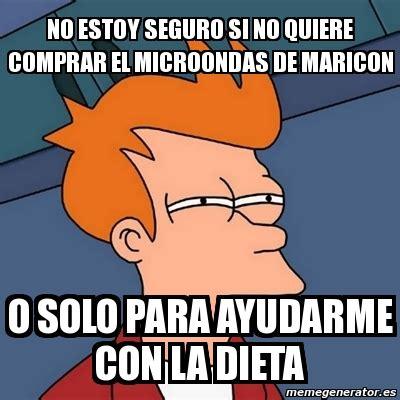 Meme Futurama Fry   no estoy seguro si no quiere comprar ...