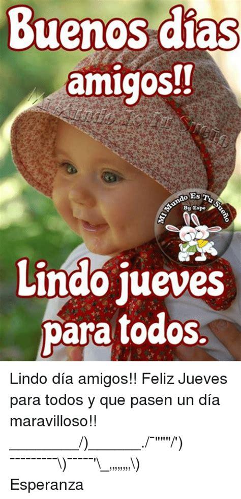 Memes De Buenos Dias Amigos,De.Best Of The Funny Meme