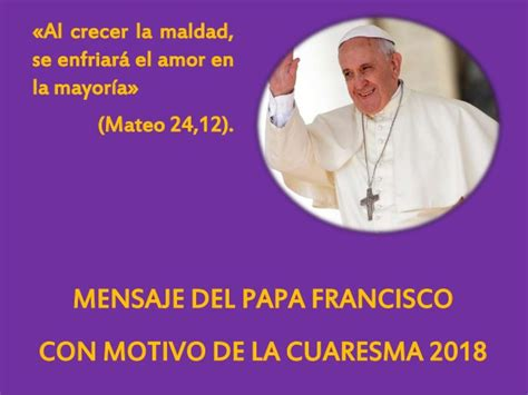 Mensaje del papa francisco por cuaresma 2018