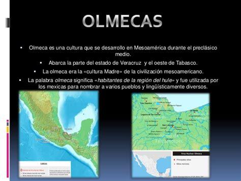 Mesoamericana: Olmecas, Mayas y Zapotecas.
