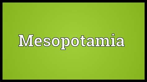 Mesopotamia Meaning   YouTube